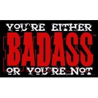 T-shirt - BADASS Slogan